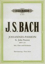 St John Passion Bwv 245 Vocal Score