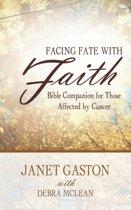 Facing Fate with Faith