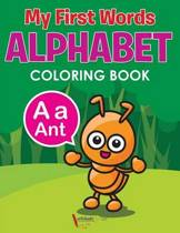 My First Words Alphabet Coloring Book