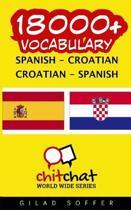18000+ Spanish - Croatian Croatian - Spanish Vocabulary