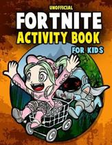 Unofficial Fortnite Activity Book For Kids