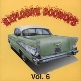 Explosive Doowops 6