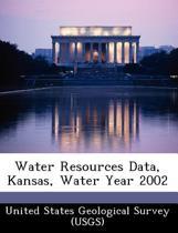 Water Resources Data, Kansas, Water Year 2002