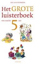 Het grote luisterboek voor rond de 5 jaar (luisterboek)