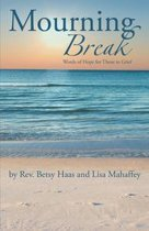 Mourning Break