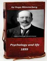 Psychology and Life by Hugo Munsterberg 1899