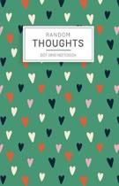 Random Thoughts Dot Grid Notebook