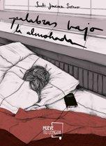 Palabras bajo la almohada
