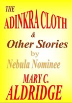 The Adinkra Cloth & Other Stories