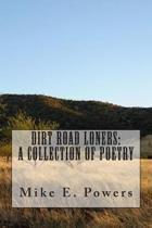 Dirt Road Loners