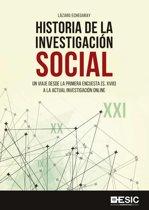 Historia de la investigacion social. Un viaje desde la primera encuesta (S. XVIII) a la actual investigacion online
