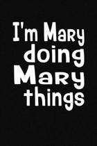 I'm Mary Doing Mary Things