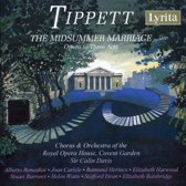 Tippett: The Midsummer Marriage - Opera In 3 Acts