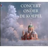 Concert onder de Koepel