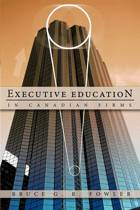Executive Education in Canadian Firms