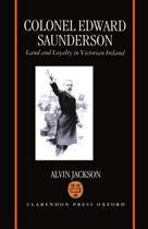 Colonel Edward Saunderson