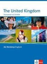 Abi Workshop. United Kigdom. Klasse 11/12 (G8); KLasse 12/13 (G9). Themenheft mit CD-ROM