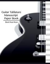 Blank Sheet Music-Guitar Tablature Manuscript Paper Book