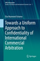 Towards a Uniform Approach to Confidentiality of International Commercial Arbitration