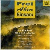 Schumann: Frei Aber Einsam Vol. 1