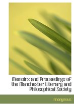 Memoirs and Proceedings of the Manchester Literary and Philosophical Society