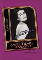 Lupita Tovar ''the Sweetheart of Mexico''