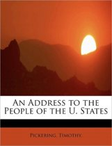 An Address to the People of the U. States