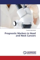 Prognostic Markers in Head and Neck Cancers
