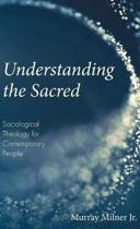 Understanding the Sacred