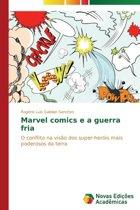 Marvel Comics E a Guerra Fria