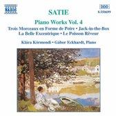 Satie: Piano Works Vol 4 / Klara Kormmendi, Gabor Eckhardt