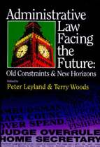 Administrative Law Facing the Future