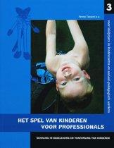 Scholing en begeleiding en verzorging van kinderen - Het spel van kinderen voor professionals 3