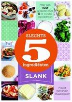 Slechts 5 ingrediënten - Slank