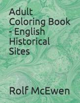 Adult Coloring Book - English Historical Sites
