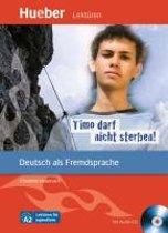 Timo darf nicht sterben - Leseheft mit CD