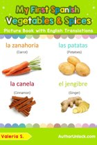 My First Spanish Vegetables & Spices Picture Book with English Translations