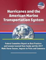 Hurricanes and the American Marine Transportation System