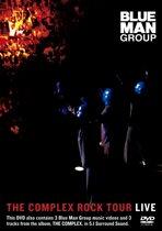 Blue Man Group - Complex Rock Tour