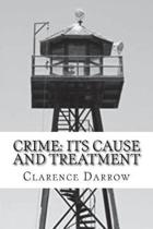 Crime Its Cause And Treatment