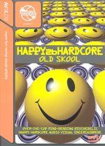 Happy 2b Hardcore: Old Skool