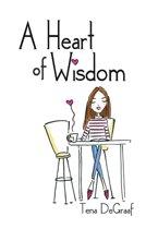 A Heart of Wisdom