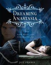 Dreaming Anastasia