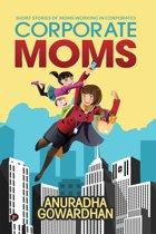 Corporate Moms