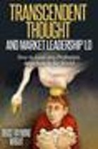 Transcendent Thought and Market Leadership 1.0