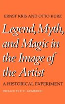 Legend, Myth, and Magic in the Image of the Artist