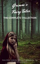 Grimm's Fairy Tales (Complete Collection - 200+ Tales)