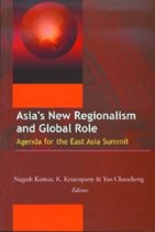 Asia's New Regionalism and Global Role