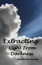 Extracting Light from Darkness