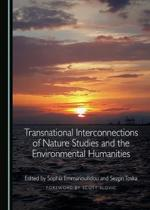 Transnational Interconnections of Nature Studies and the Environmental Humanities